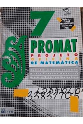 Promat - Projeto Oficina de Matematica 7S - Grasseschi,Maria Cecilia C. | Hoshan.org