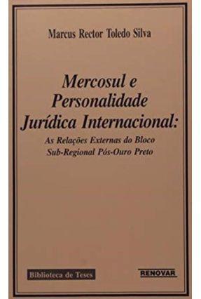 Mercosul e Personalidade Juridica Internacion - Silva,Marcus Rector Toledo pdf epub