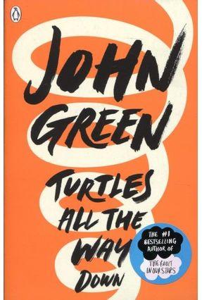 Turtles All The Way Down - Green,John   Hoshan.org
