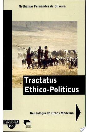 Tractatus Ethico Politicus - Oliveira,Nythamar Fernandes D   Nisrs.org
