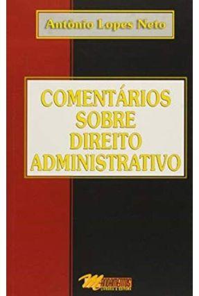 Comentarios Sobre Direito Administrativo - Lopes Neto,Antonio pdf epub