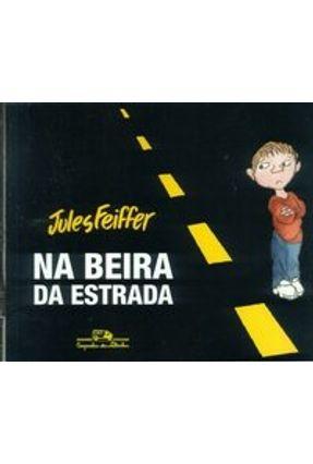 Na Beira da Estrada - Feiffer,Jules | Hoshan.org