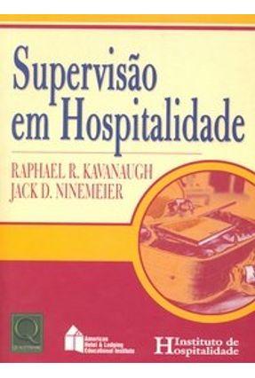 Supervisão em Hospitalidade - Kavanaugh,Raphael R. | Hoshan.org