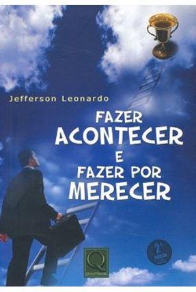 Fazer Acontecer e Fazer Por Merecer - Leonardo,Jefferson | Nisrs.org
