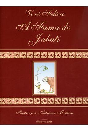 A Fama do Jabuti - Felício,Vovô   Hoshan.org
