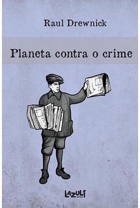 Planeta Contra o Crime - Raul   Tagrny.org