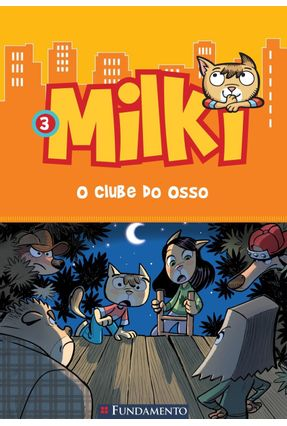Milki - o Clube do Osso - Vol. 3 - Zironi,Giuseppe pdf epub