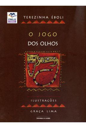 O Jogo Dos Olhos - Col. Lendas Brasileiras - 2ª Ed - Eboli,Terezinha   Tagrny.org