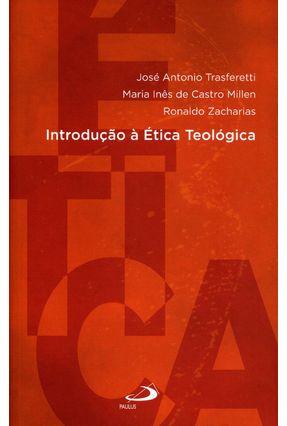 Introdução À Teológica - Col. Introduções - Transferetti ,José Antonio Millen ,Maria Inês De Castro Zacharias,Ronaldo | Hoshan.org