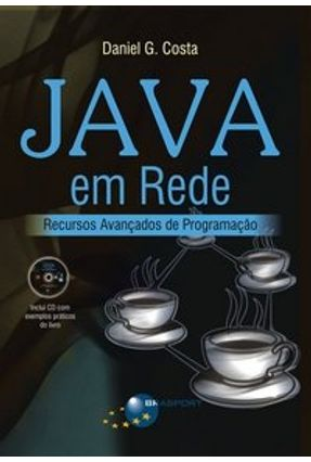 Java em Rede - Recursos Avançados de Programação - Costa,Daniel Gouveia | Hoshan.org