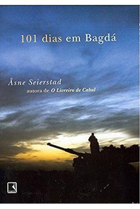 101 Dias em Bagdá - Seierstad,Asne pdf epub