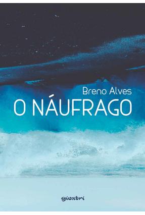 O Náufrago - Alves,Breno | Tagrny.org
