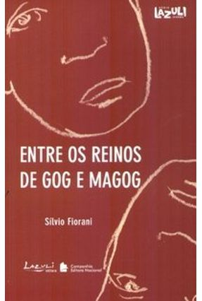 Entre os Reinos de Gog e Magog - Série Lazuli Juvenil - Fiorani,Silvio pdf epub