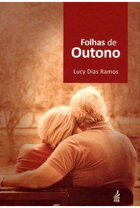 Folhas de Outono - Nova Ortografia - Ramos,Lucy Dias | Tagrny.org