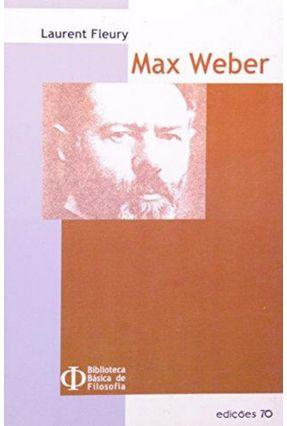 Max Weber - Fleury,Laurent | Nisrs.org