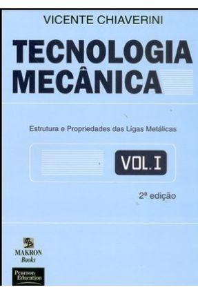 Tecnologia Mecanica Vol. 1 - Chiaverini,Vicente   Nisrs.org