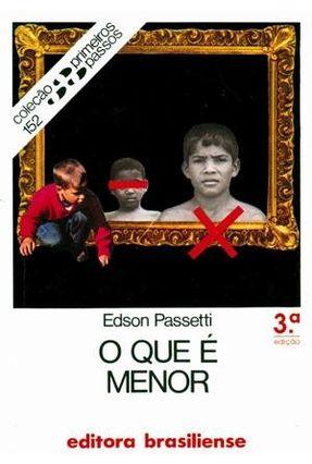 O Que É Menor - Col. Primeiros Passos - Passetti,Edson pdf epub
