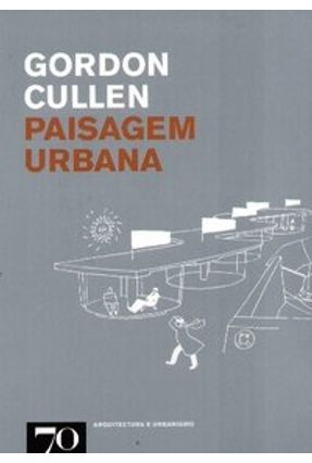 Paisagem Urbana - Cullen,Gordon | Nisrs.org