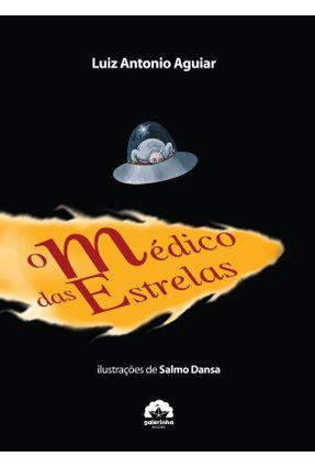O Medico das Estrelas - Aguiar,Luiz Antonio   Nisrs.org