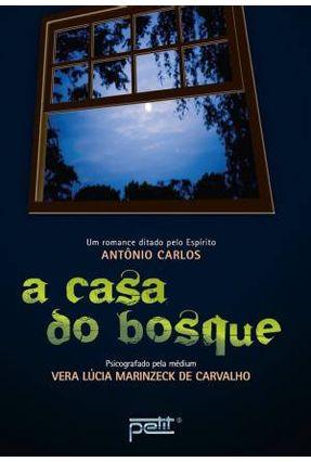 A Casa do Bosque - Carvalho,Vera Lucia Marinzeck pdf epub