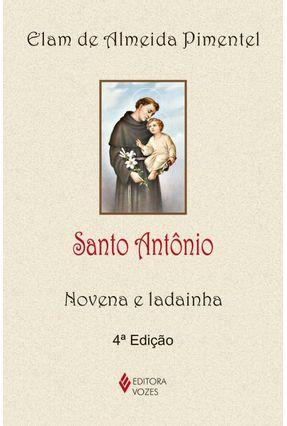 Santo Antônio - Novena e Ladainha - Pimentel,Elam de Almeida | Nisrs.org