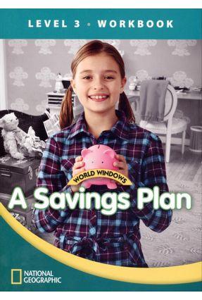 World Windows 3 - A Savis Plan - Workbook - Cengage Learning,Heinle | Nisrs.org
