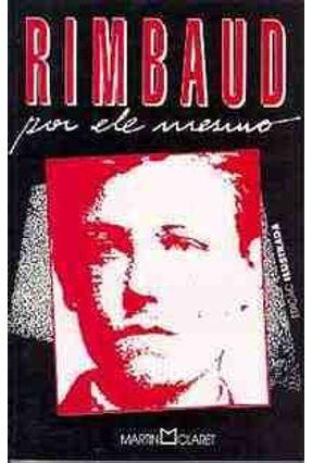 Rimbaud Por Ele Mesmo - Marsicano,Alberto pdf epub