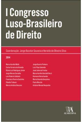 I Congresso Luso Brasileiro De Direito - Jorge Bacelar Gouveia Heraldo de Oliveira Silva | Tagrny.org