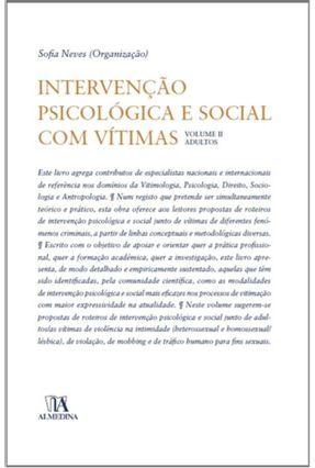 Intervenção Psicológica e Social Com Vítimas Volume II - Adultos - Sofia Neves | Hoshan.org