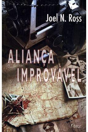 Aliança Improvável - Ross,Joel N. | Hoshan.org
