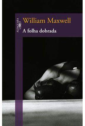 A Folha Dobrada - Maxwell,William | Hoshan.org