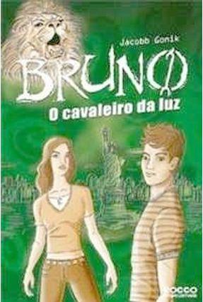 Bruno o Cavaleiro da Luz - Gonick,Jacobb pdf epub