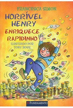 Horrível Henry Enriquece Rapidinho - Simon,Francesca | Tagrny.org