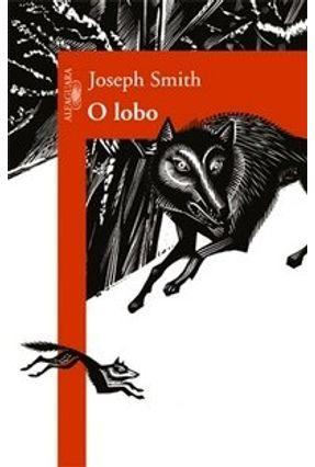 O Lobo - Smith,Joseph | Hoshan.org