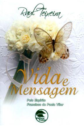 Vida e Mensagem - 4ª Ed. 2013 - Teixeira,Raul   Tagrny.org