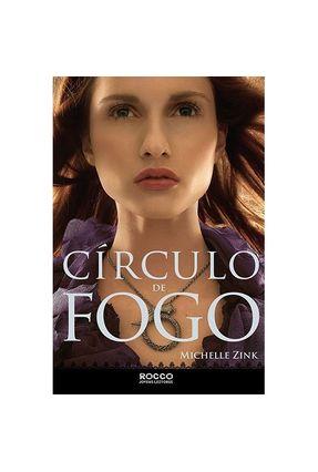 Círculo de Fogo - A Profecia Das Irmãs - Zink,Michelle | Tagrny.org