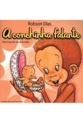 A Conchinha Falante - Robson Dias pdf epub