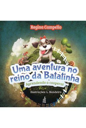Uma Aventura No Reino da Batatinha - Regina Campello pdf epub
