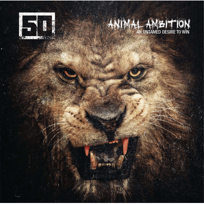 Animal Ambition - An Untamed Desire To Win