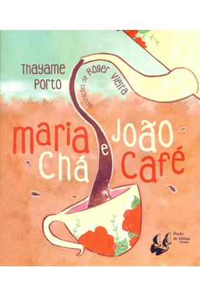 Maria Chá e João Café - Porto,Thayame   Tagrny.org