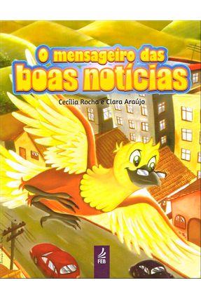 O Mensageiro Das Boas Notícias - Cecília Rocha   Nisrs.org