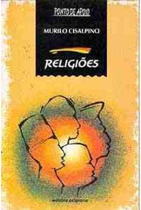 Religioes - Col. Ponto de Apoio - Cisalpino,Murilo   Hoshan.org