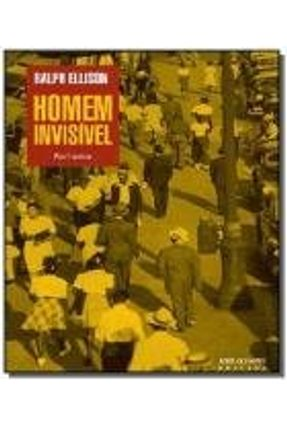 Homem Invisível - Ellison,Ralph | Hoshan.org
