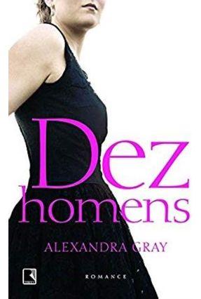 Dez Homens - Gray,Alexandra pdf epub