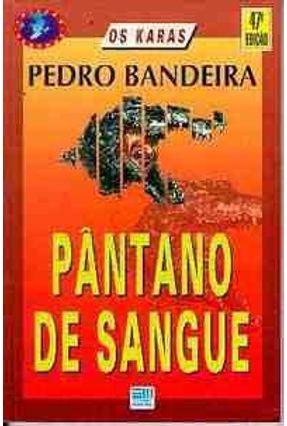 Pantano de Sangue - Col. Veredas - Bandeira,Pedro pdf epub
