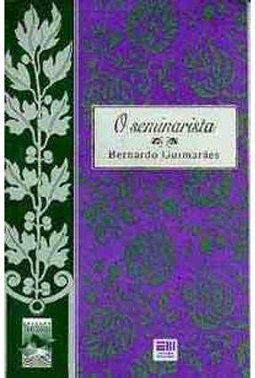 O Seminarista - Col. Travessias - Guimaraes,Bernardo | Tagrny.org