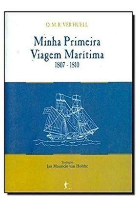 Minha Primeira Viagem Marítima - Van Holthe,Jan Maurício | Hoshan.org
