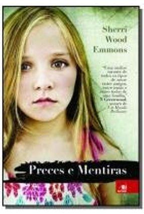 Edição antiga - Preces e Mentiras - Emmons,Sherri Wood | Hoshan.org