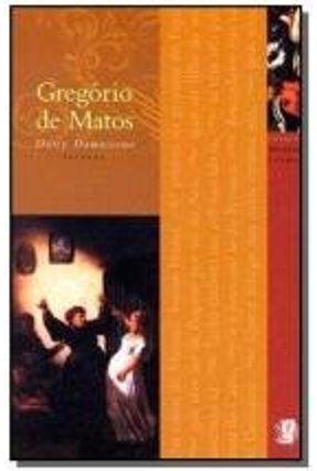 Os Melhores Poemas de Gregório de Matos - Col. Melhores Poemas - 8ª Ed. 2012 - Damasceno,Darcy | Hoshan.org