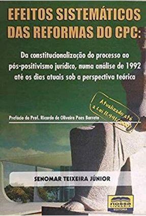 Efeitos Sistemáticos Das Reformas do Cpc: - Senomar Teixeira Júnior | Hoshan.org
